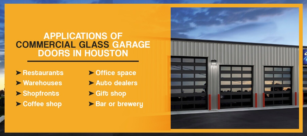 Applications of Commercial Glass Garage Doors