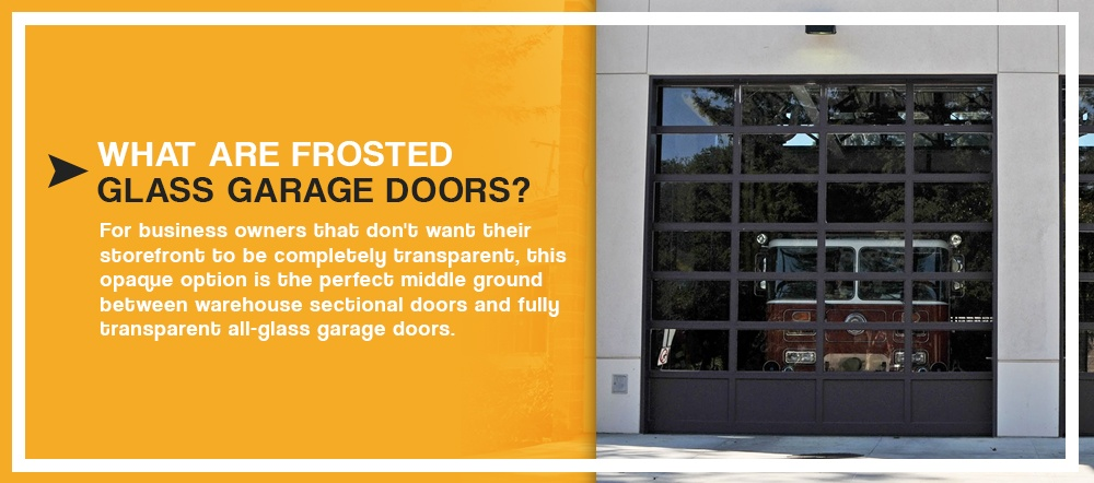 What Are Frosted Glass Garage Doors?