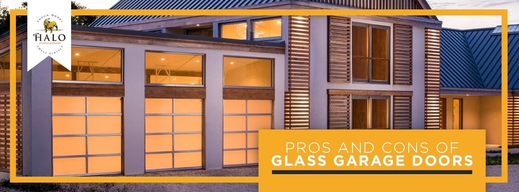 Pros and cons of glass garage doors