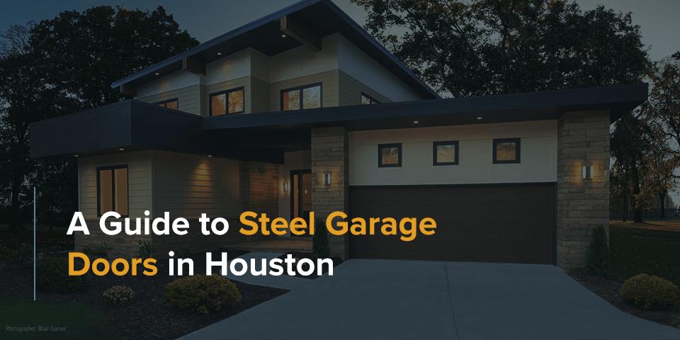 A Guide to Steel Garage Doors