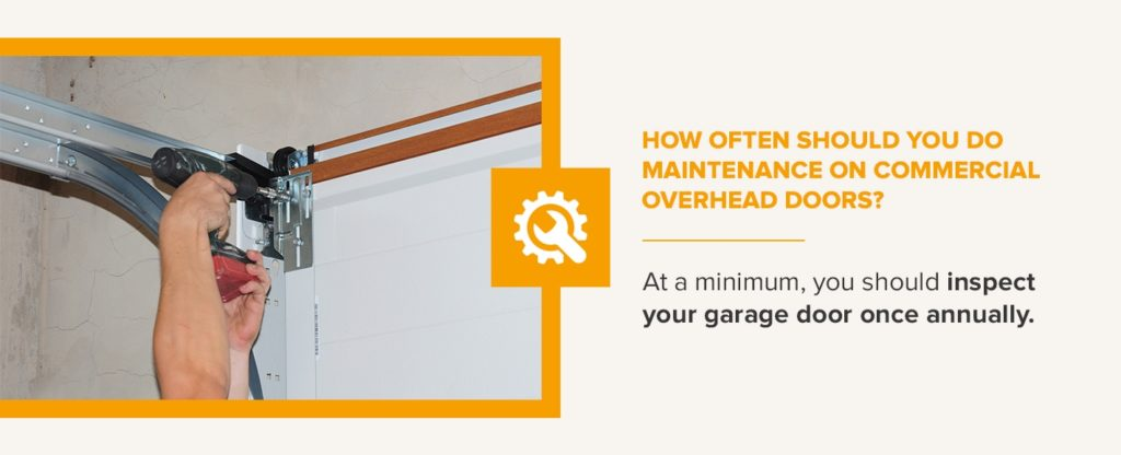 How Often Should You Do Maintenance on Commercial Overhead Doors