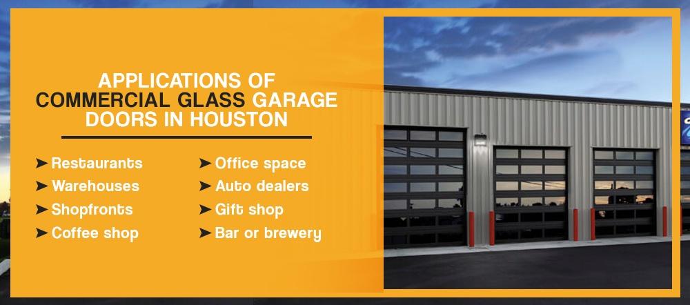 Applications of Commercial Glass Garage Doors