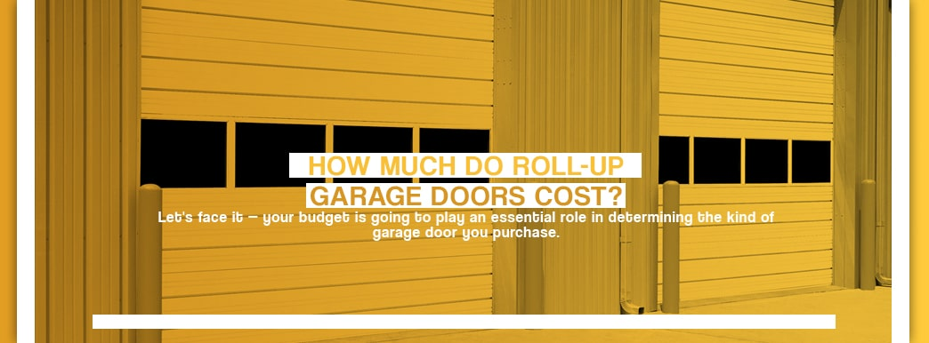 How Much Do Roll-Up garage Doors Cost