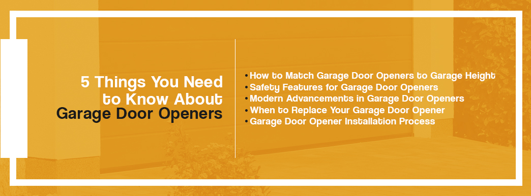 5 Things You Need to Know About Garage Door Openers