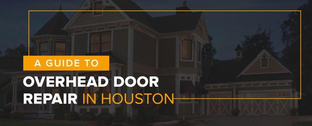 Overhead Door Repair in Houston