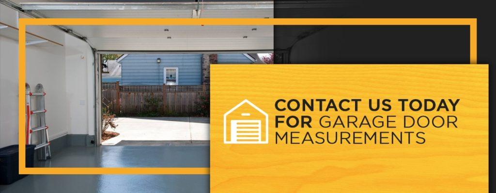 Contact Us Today for Garage Door Measurements